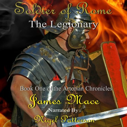 Soldier of Rome Bk 1: The Legionary